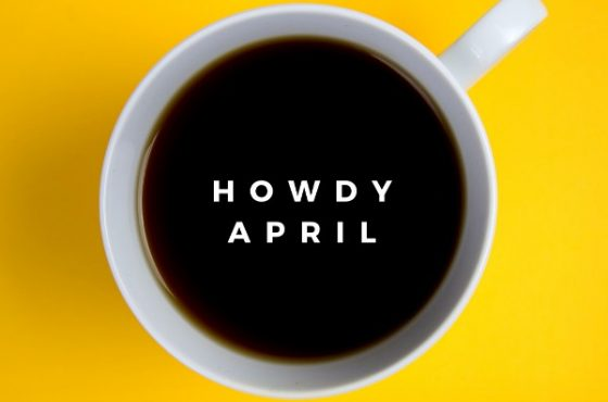Howdy April